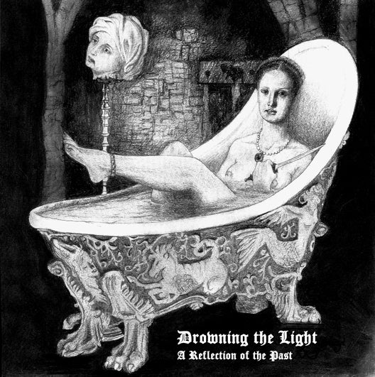 """Image of Drowning the Light - """"A Reflection of the Past"""" CD"""