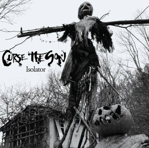 Image of Curse The Son - Isolator