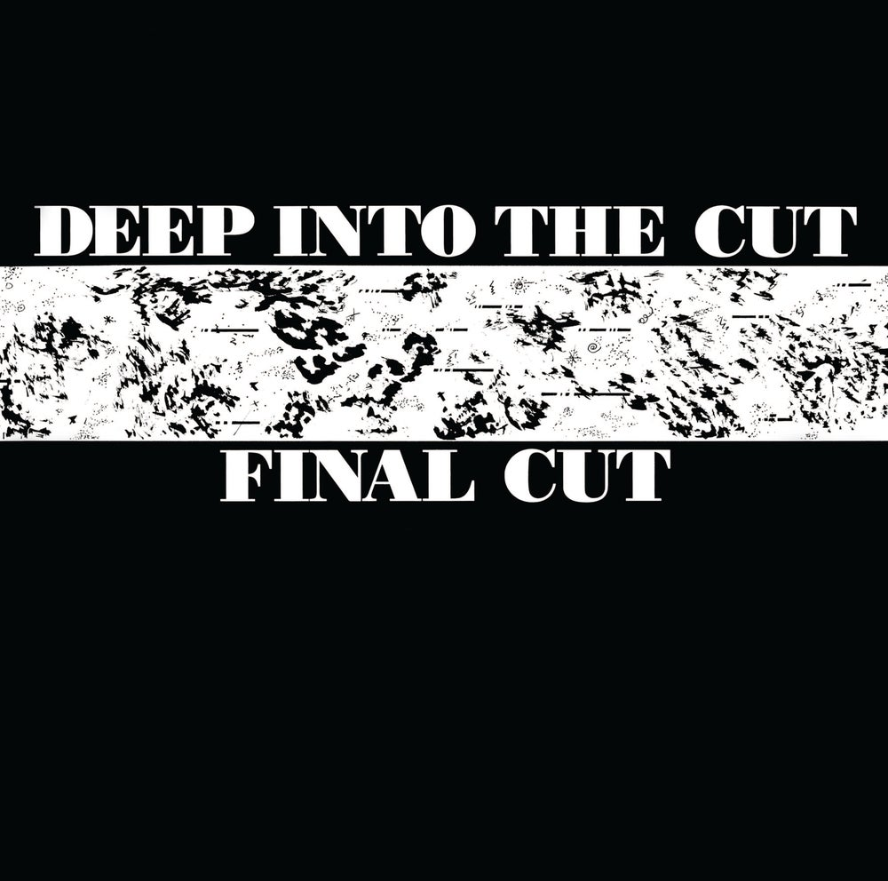 Image of Final Cut - Deep Into the Cut