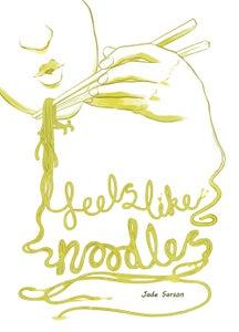 Image of Feels like Noodles (A 24HR Comic)