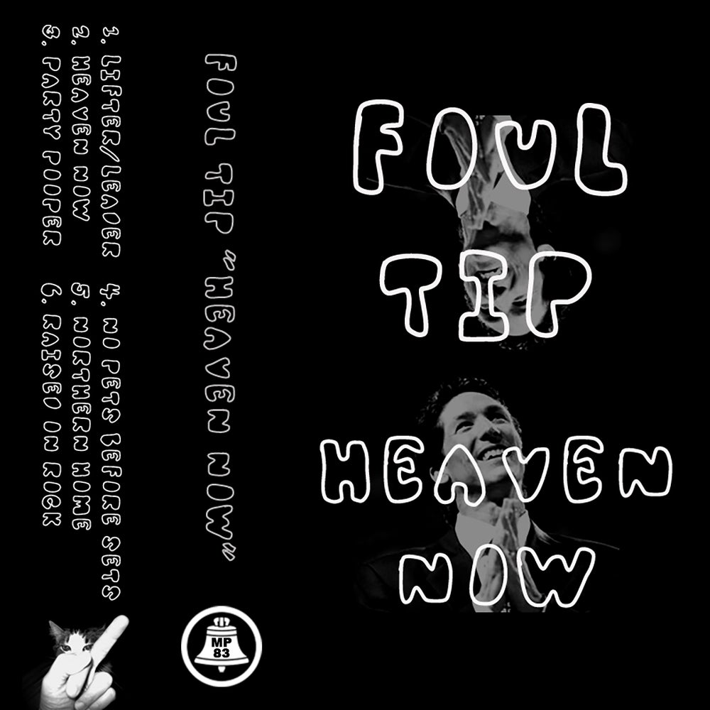 """Image of MP-83 FOUL TIP """"HEAVEN NOW"""""""
