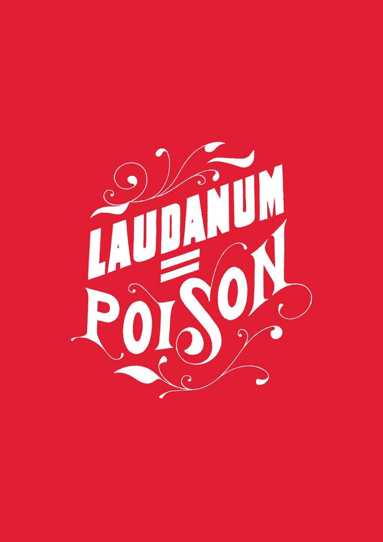 Image of Laudanum=Poison (réédition des deux premiers volumes de Laudanum)