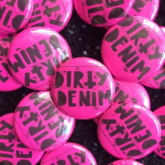 Image of Pink Dirty Denim Logo Pin