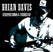 Image of STRIPPED DOWN & TURNED UP (BRAND NEW CD)
