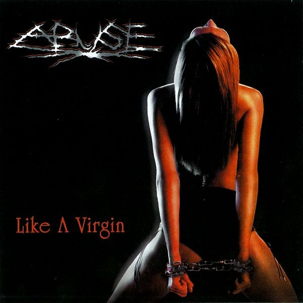 Image of Abuse - Like a Virgin