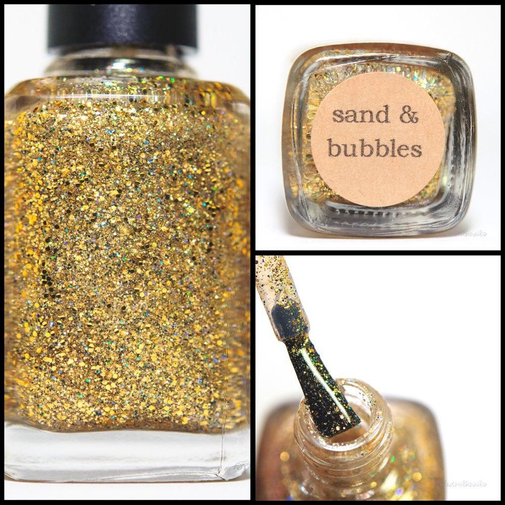 Image of Sand & Bubbles