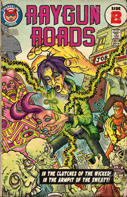Image of RAYGUN ROADS & THE INFINITY LOOP DEATH-TRAP OF ULYSSES POMP - THIRD PRINTING