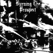 Image of Burning The Prospect - Fires in their cities 7""