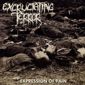 Image of Excruciating Terror - Expression of Pain Lp