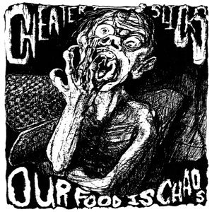 Image of Cheater Slicks - Our Food Is Chaos LP (Almost Ready)