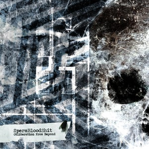 Image of SPERMBLOODSHIT Obliteration From Beyond CD/T-SHIRT
