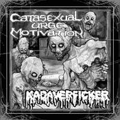 Image of Catasexual Urge Motivation / Kadaverficker Split 7