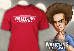 "Image of Sam Roberts Wrestling Podcast ""Gym Uniform"" T Shirt"