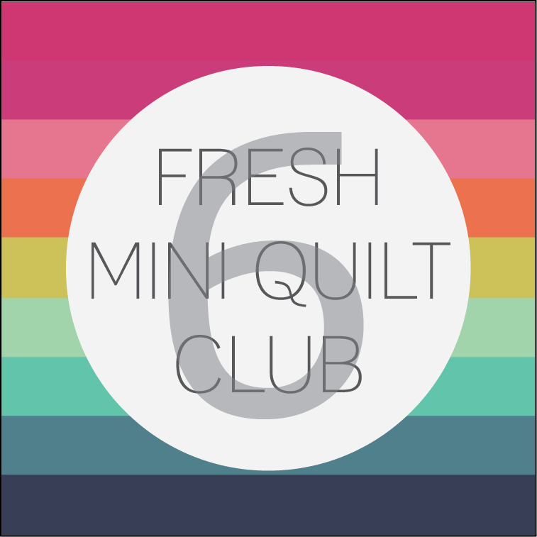 Image of Fresh Mini Quilt Club | Round 6 MEMBERSHIP