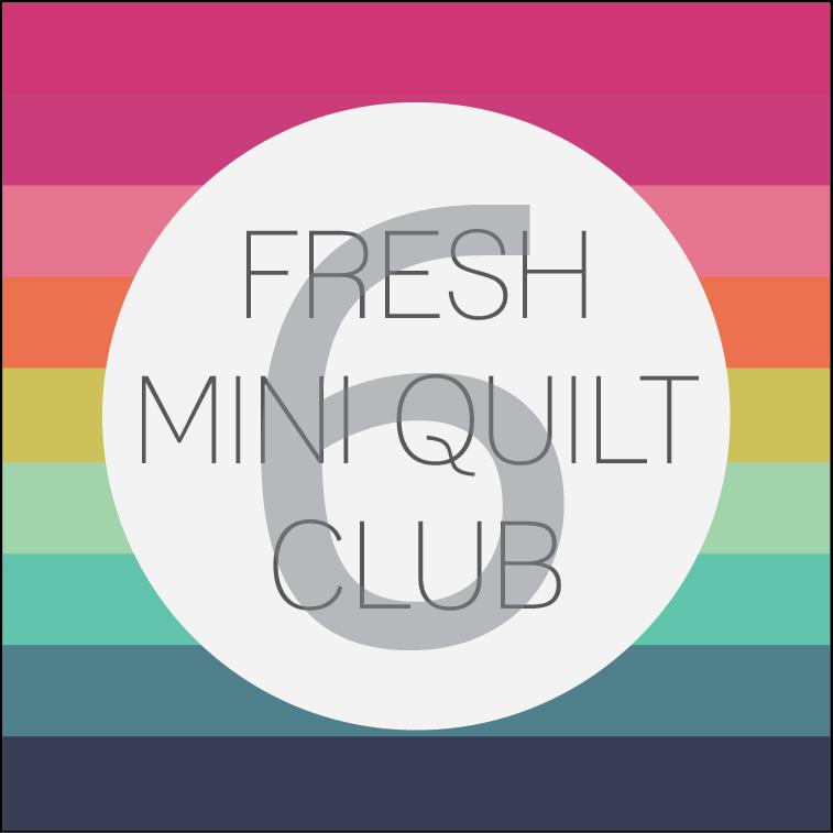 Image of Fresh Mini Quilt Club | Round 6 MEMBERSHIP