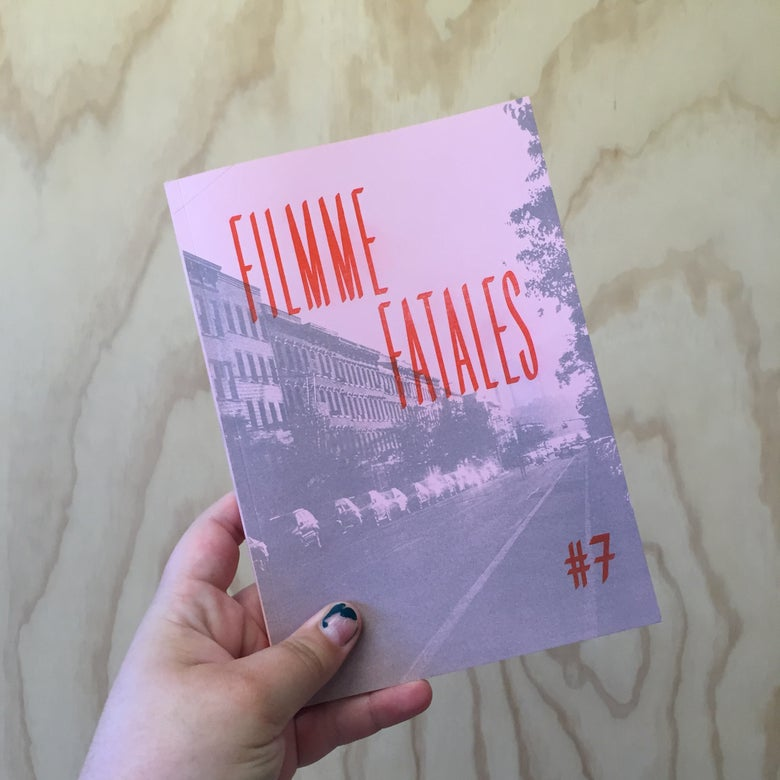 Image of Filmme Fatales issue #7