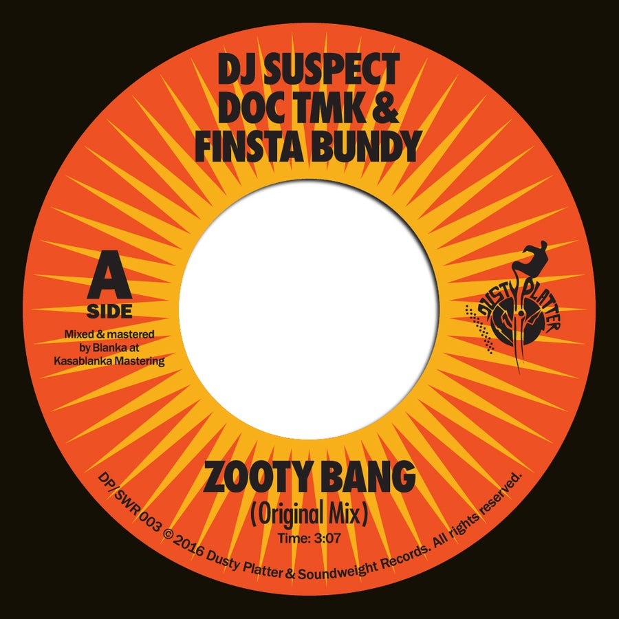 Image of DJ Suspect & Doc TMK - Zooty Bang (feat. Finsta Bundy) 7""