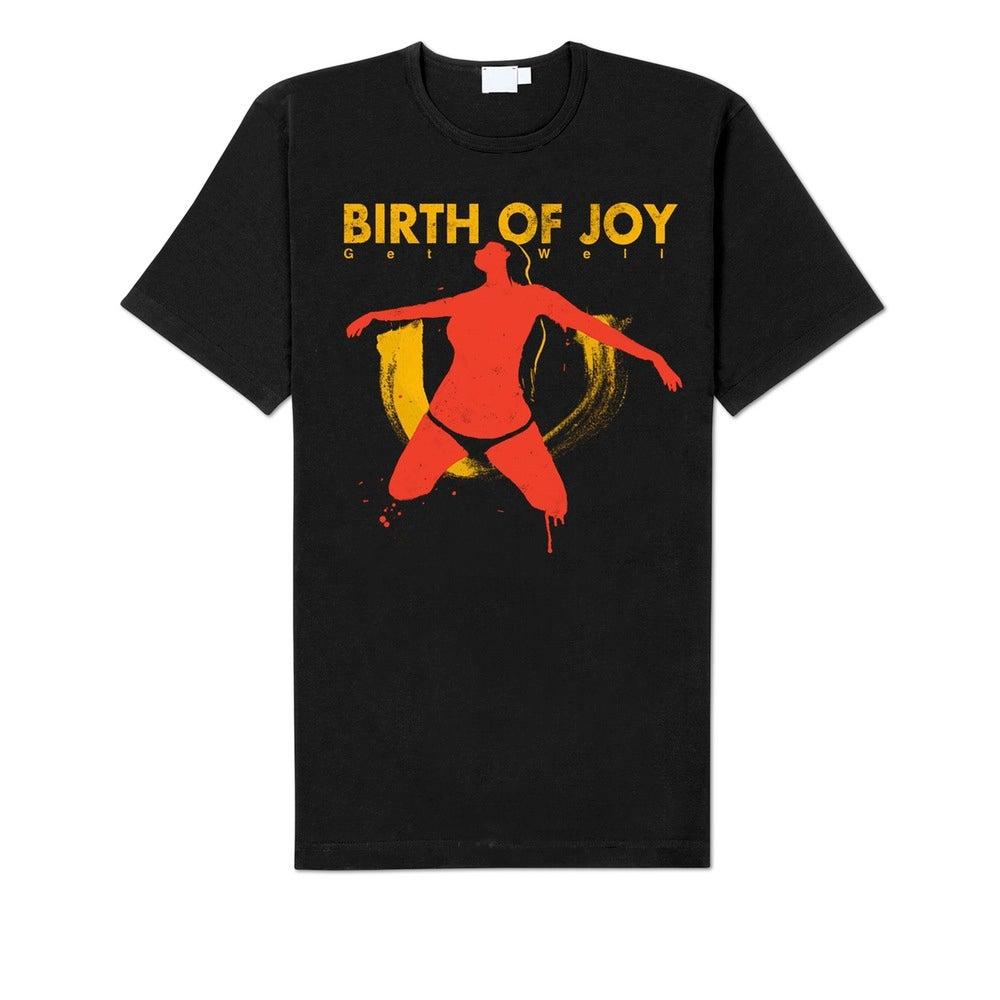 "Image of Birth Of Joy ""Get Well"" Shirt"