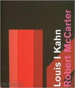 Image of 'Louis I Kahn' by  Robert McCarter