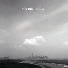 The Dig - You & I - In Store Recordings