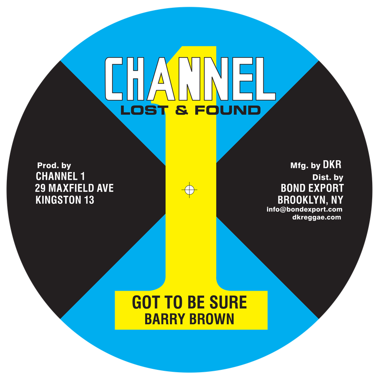"""Image of Barry Brown / Little John - Got To Be Sure / Working Woman 10"""" (Channel 1)"""
