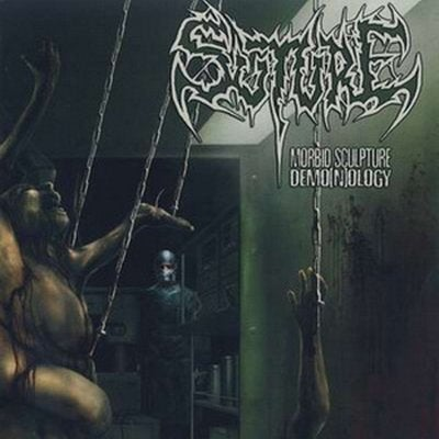 Image of Suture - Morbid Sculpture Demo(n)oly