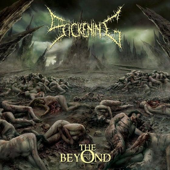 Image of Sickening - The beyond