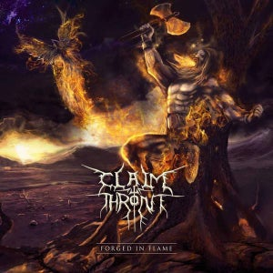 Image of CLAIM THE THRONE 'Forged in Flame'
