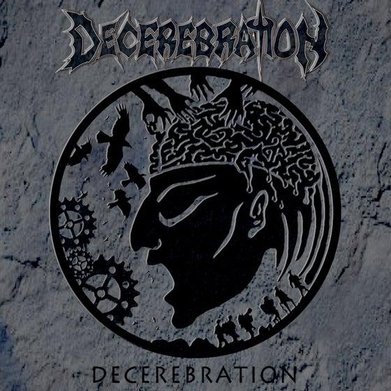 Image of Decerebration - s/t