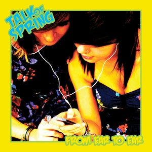 Image of Talk of Spring- From Ear to Ear (CD)