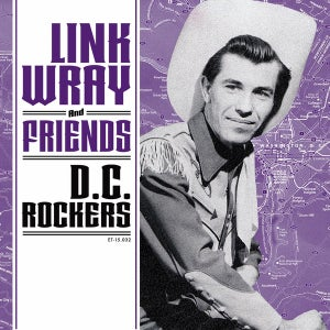 """Image of 7"""" EP Link Wray & Friends : DC Rockers. Ltd Edition 4 track."""
