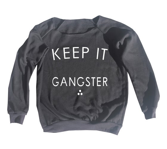 Image of Keep It Gangster - Pullover