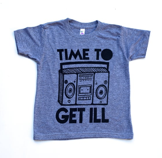 Image of TIME TO GET ILL (Grey)