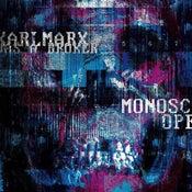Image of Karl Marx Was A Broker - Monoscope - Digipak