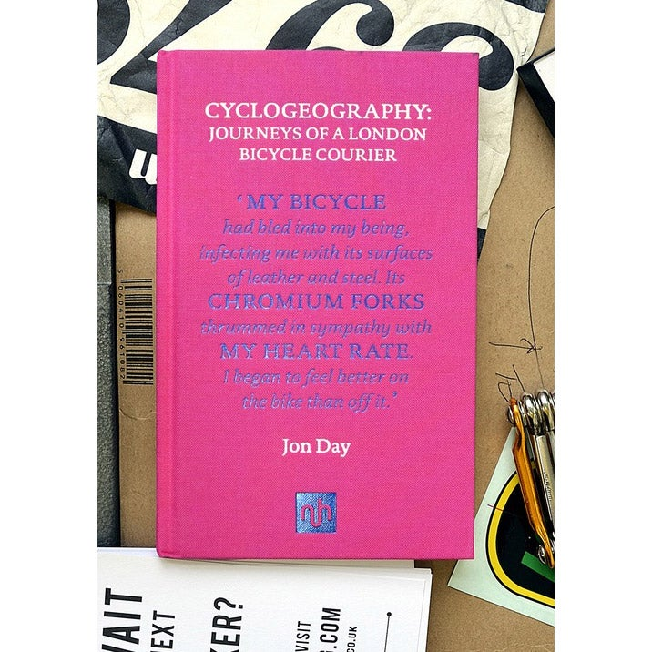 Image of Cyclogeography: Journeys of a London Bicycle Courier by Jon Day