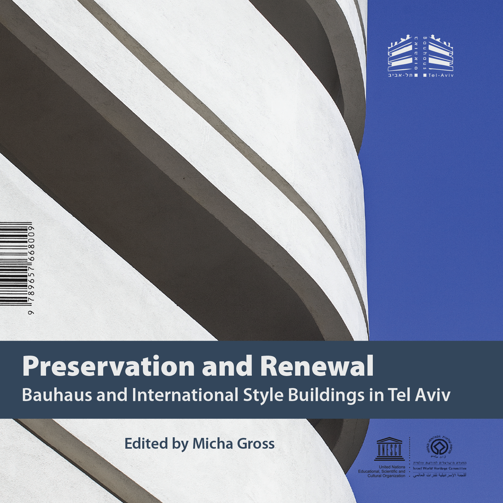 Image of Preservation and Renewal: Bauhaus and International Style Buildings in Tel Aviv