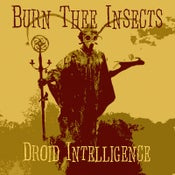 Image of Burn Thee Insects - Droid Intelligence LP