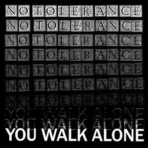 Image of No Tolerance 'You Walk Alone' LP USA Press