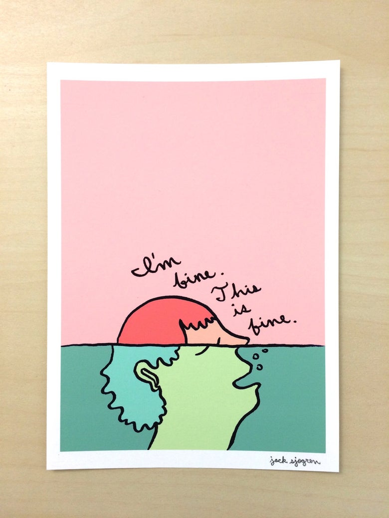 "Image of ""I'm Fine"" Print"