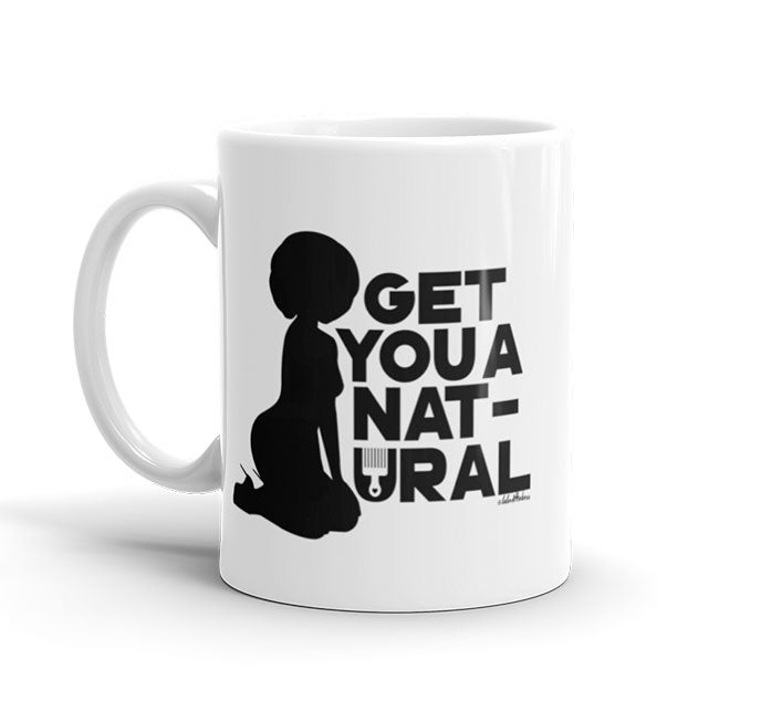 Image of Get You A Natural Mug