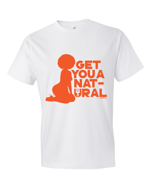 Image of Get You a Natural Tshirt - White