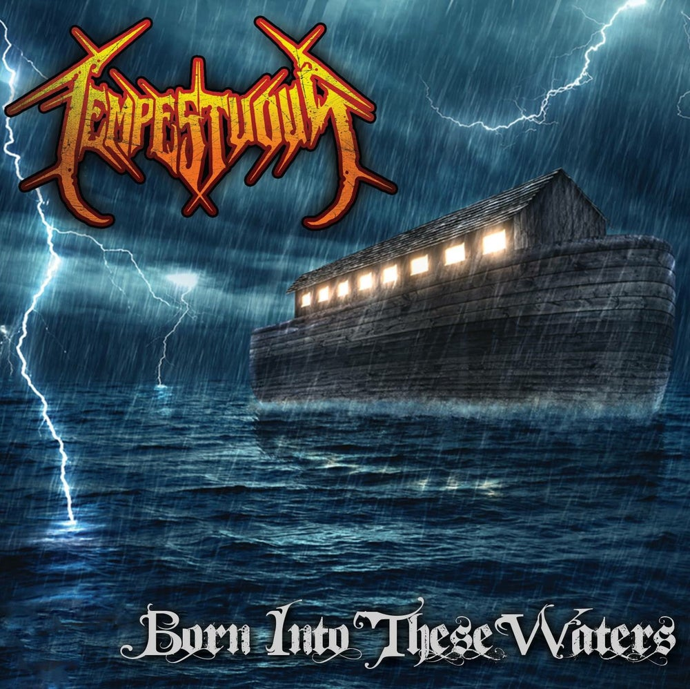 "Image of Tempestuous ""Born Into These Waters"""