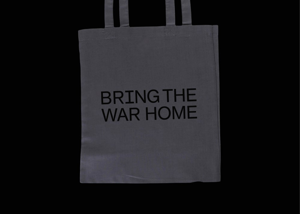 Image of Bring the War Home – Tote Bag