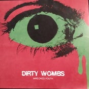 """Image of DIRTY WOMBS - WRECKED YOUTH 7"""""""