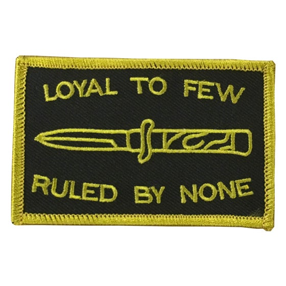 Image of LOYAL TO FEW PATCH