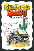 Image of Rolling Heavy Magazine Issue #008. 2nd Pressing.  Limited Run