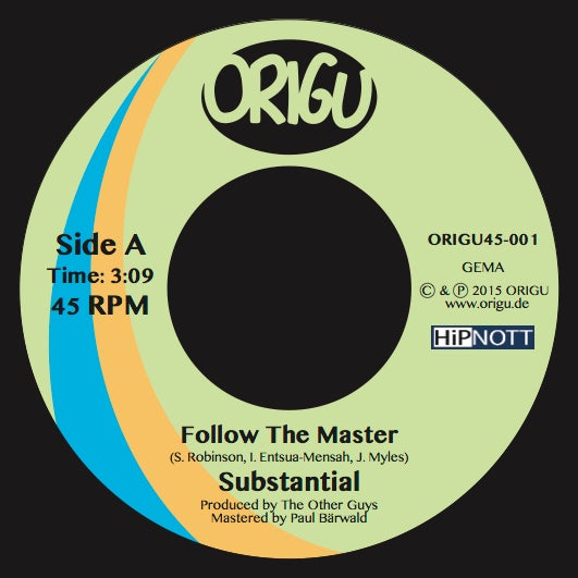 "Image of Substantial ""Follow The Master"" b/w ""Cool Mornings"" (ORIGU45-001)"