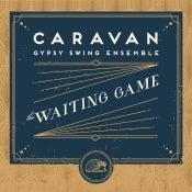 "Image of HSS6 - Caravan GSE - ""The Waiting Game"" CD"