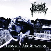 Image of PRE-ORDER !!! HYBRID VISCERY Redneck Abomination CD