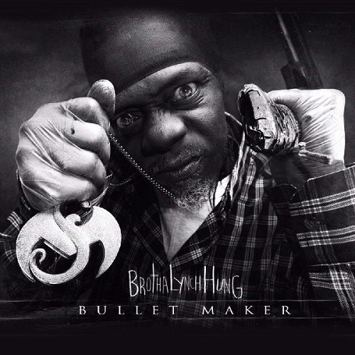 Image of Brotha Lynch Hung - Bullet Maker